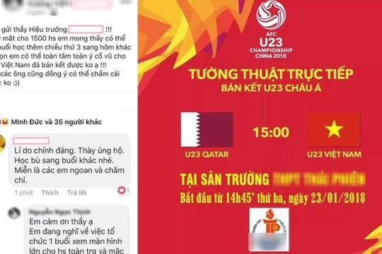 Trường THPT ở Bắc Giang cho học sinh nghỉ học xem U23 Việt Nam đá bán kết