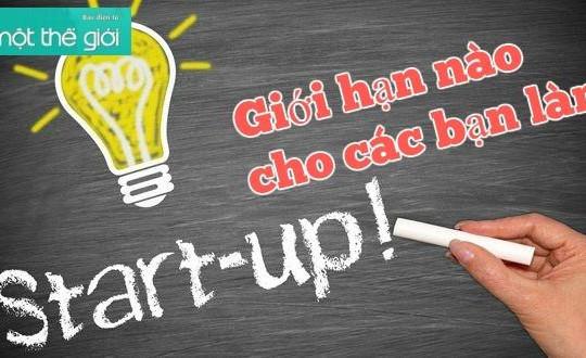 Giới hạn nào cho bạn trẻ khởi nghiệp?