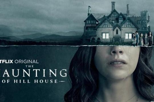'The Haunting of Hill House' - Phim kinh dị hay nhất cho đêm Halloween năm nay