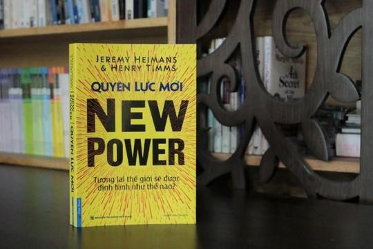 Cuốn sách 'Quyền lực mới' và chìa khóa cho thành công