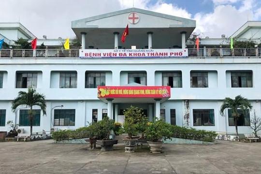 Tỉnh Quảng Ngãi dừng ý định sáp nhập bệnh viện thành phố?