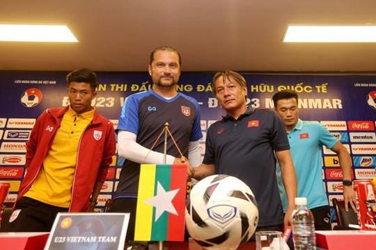 U.23 Việt Nam - Myanmar: 'Thử lửa' cho SEA Games