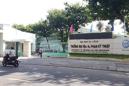 Công an đề nghị ĐH Đà Nẵng làm rõ dấu hiệu gian lận tại Trường Sư phạm kỹ thuật