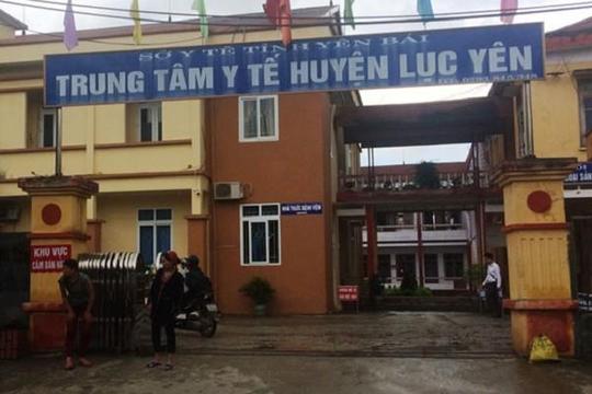 Bộ Y tế chỉ đạo xử lý nghiêm vụ sản phụ tử vong ở Yên Bái