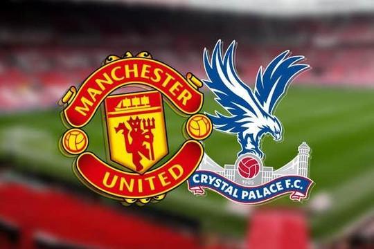 M.U - Crystal Palace: Chứng minh phong độ, Quỷ đỏ bẻ cánh Đại bàng