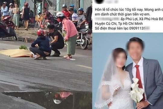 Cô dâu tử nạn buổi sáng ở TP.HCM, chú rể tổ chức hôn lễ trong đêm gây xúc động