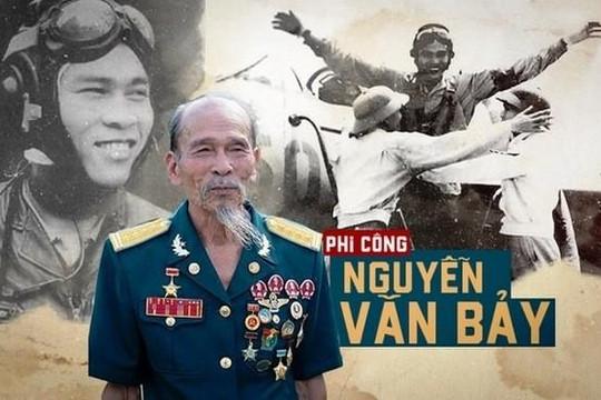 Anh hùng phi công Nguyễn Văn Bảy - 'Bình dân hơn cả bình dân'