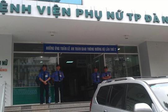 Đà Nẵng: 2 sản phụ tử vong, 1 người khác nguy kịch nghi do thuốc tê