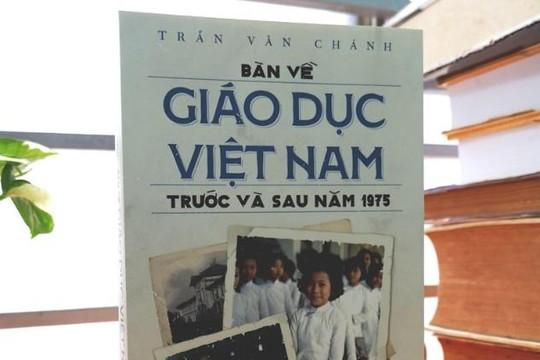 Giới thiệu sách 'Bàn về giáo dục Việt Nam trước và sau năm 1975'