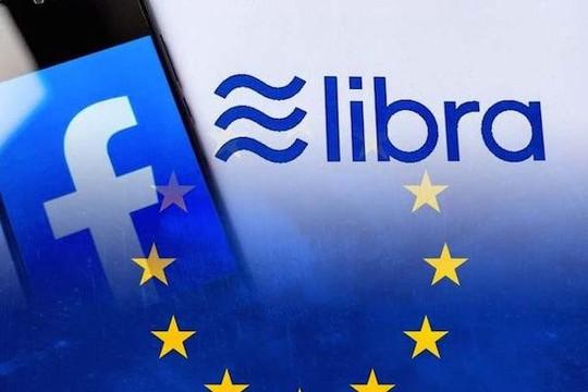 EU không cấp phép lưu hành cho tiền điện tử Libra của Facebook