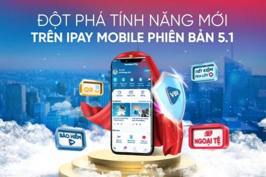 Đột phá tính năng với phiên bản mới nhất VietinBank iPay Mobile 5.1