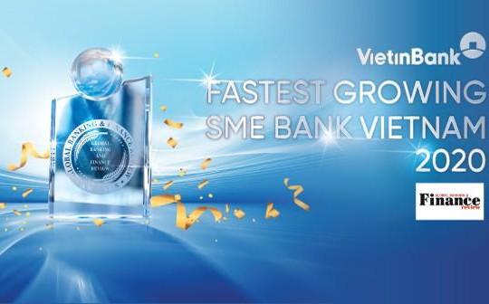 VietinBank nhận giải 'Ngân hàng SME phát triển nhanh nhất Việt Nam 2020'