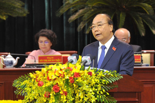 Thủ tướng Nguyễn Xuân Phúc: TP.HCM không thiếu tiền, chỉ thiếu cơ chế, chính sách