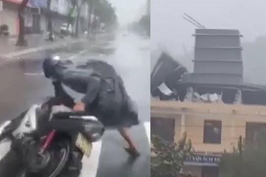 Clip bão số 9 thổi ngã người đi xe và bay mái nhà, lũ cuốn trôi cầu sắt
