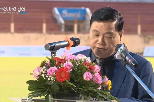 VIDEO: Phát biểu khai mạc VCK U.21 Quốc gia 2020 của nhà báo Nguyễn Công Khế