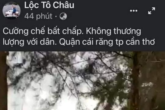 Cần Thơ: Xem xét xử lý tài khoản Facebook Lộc Tô Châu
