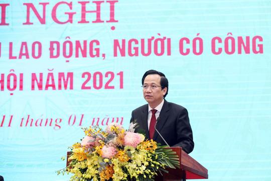 Bộ trưởng LĐ-TB&XH: Việt Nam thuộc top 10 quốc gia có tỷ lệ thất nghiệp thấp nhất thế giới