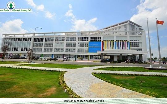 Bệnh viện Nhi đồng TP.Cần Thơ: Địa chỉ đáng tin cậy của người dân ĐBSCL