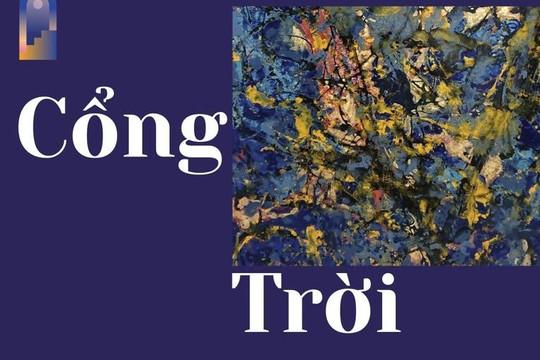 Cổng trời: Nơi tác phẩm nghệ thuật Việt Nam bước vào thế giới kỹ thuật số