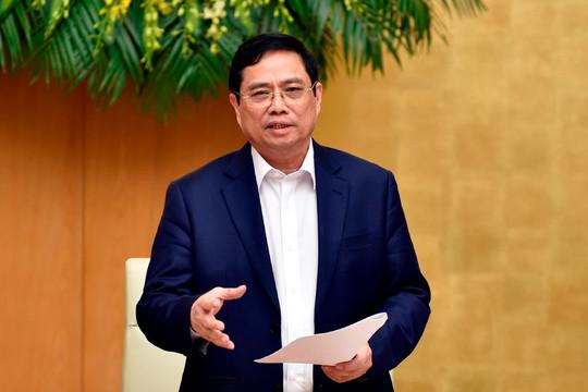 """Thủ tướng Phạm Minh Chính: """"Cái gì chưa có quy định thì mạnh dạn thí điểm"""