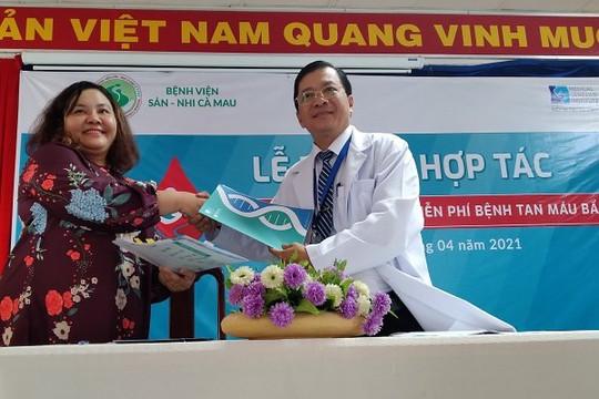 Cà Mau: Ký kết chương trình hợp tác xét nghiệm gien miễn phí tầm soát bệnh tan máu bẩm sinh