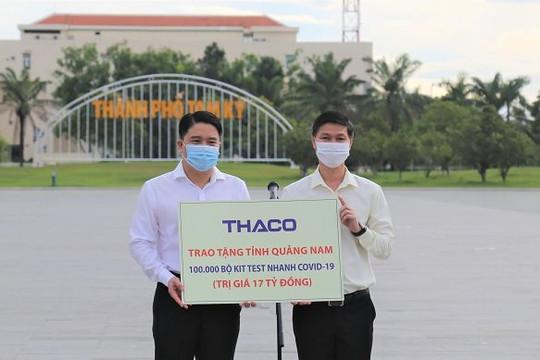 THACO ủng hộ 100.000 bộ kit test nhanh COVID-19 cho Quảng Nam và xe chở người dân về quê