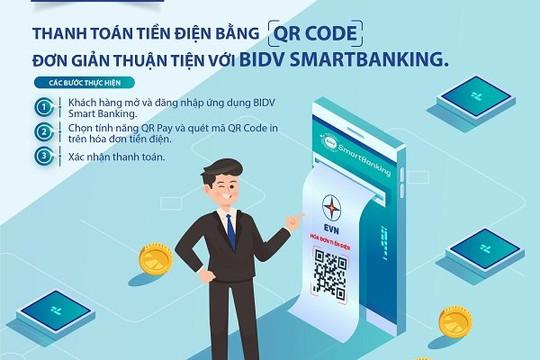 Thanh toán tiền điện bằng QR code - Đơn giản thuận tiện với BIDV SmartBanking