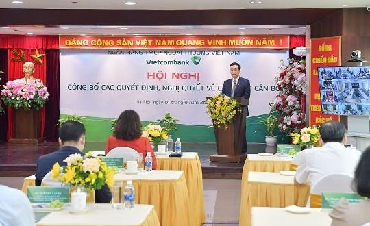 Vietcombank công bố quyết định về nhân sự lãnh đạo cấp cao